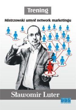 Jak działać w Marketingu Sieciowym